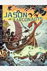 Jason and the Argonauts: A Graphic Retelling (Ancient Myths) Kindle Edition