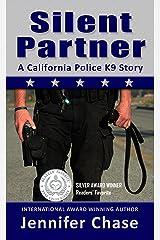 Silent Partner - One K9 Cop, One Serial Killer Kindle Edition