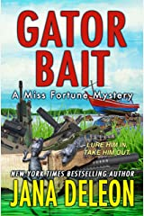 Gator Bait (A Miss Fortune Mystery, Book 5) Kindle Edition