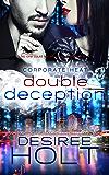 Corporate Heat: Double Deception