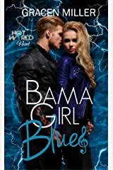 Bama Girl Blues (Hot Wired #3 - Rocker Romance) Kindle Edition