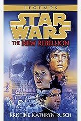 The New Rebellion: Star Wars Legends (Star Wars - Legends) Kindle Edition