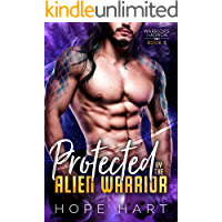 Protected by the Alien Warrior: A Sci Fi Alien Romance (Warriors of Agron Book 5)