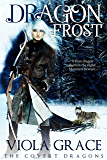 Dragon Frost (The Covert Dragons Book 9) (English Edition)