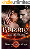 Blazing (Valos of Sonhadra Book 3)