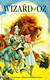 The Wonderful Wizard of Oz - Critical Edition - [Golden Book] - (ILLUSTRATED)
