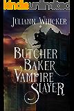 Butcher, Baker, Vampire Slayer: A Retelling of Shakespeare's Twelfth Night