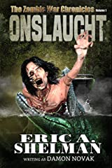 ONSLAUGHT:  The Zombie War Chronicles - Vol 1 Kindle Edition