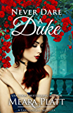 Never Dare a Duke (Farthingale Series Novellas)