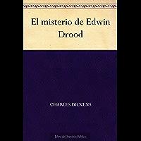 El misterio de Edwin Drood (Spanish Edition)