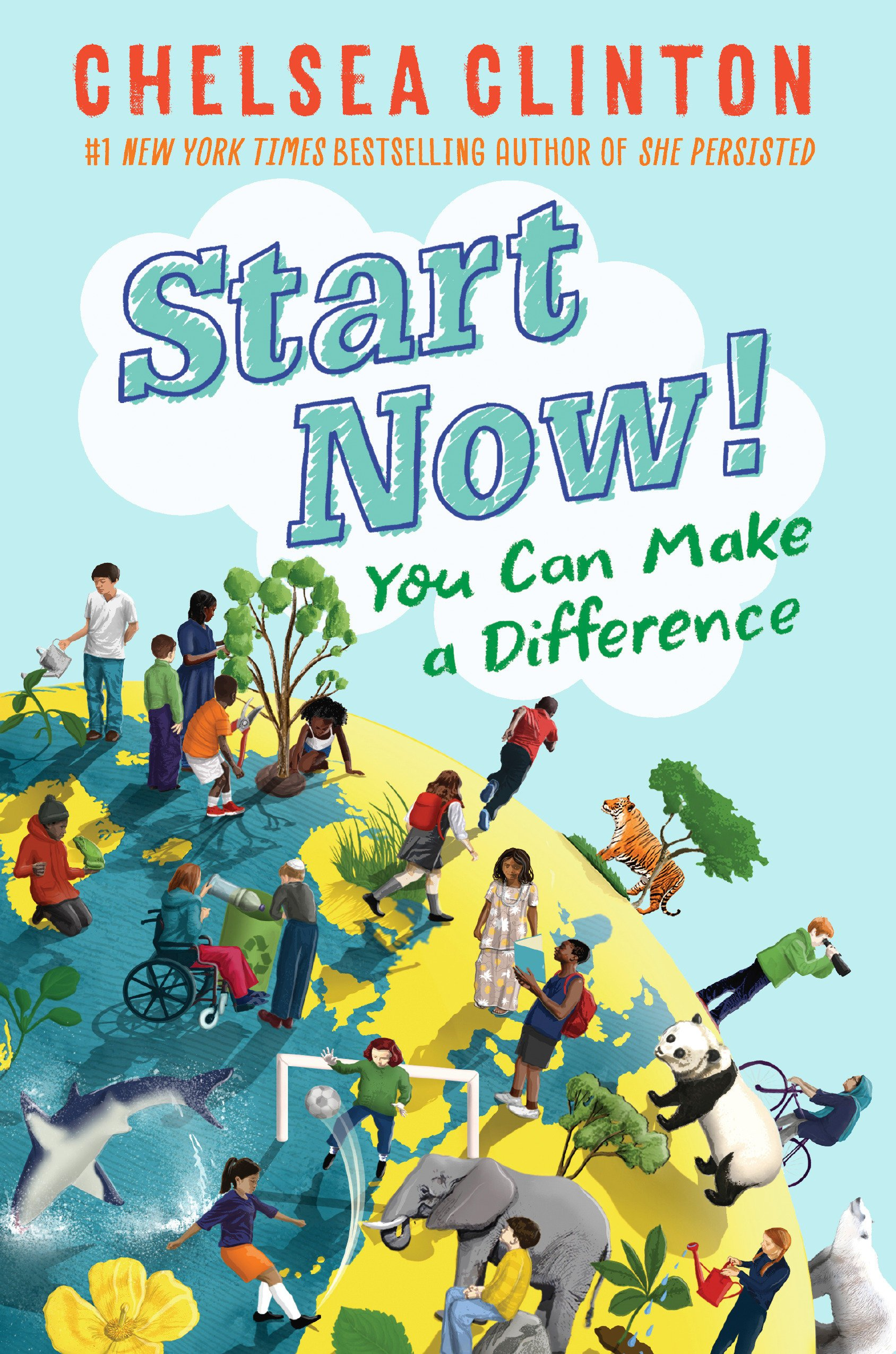 Start Now!: You Can Make a Difference by Philomel Books (Image #1)