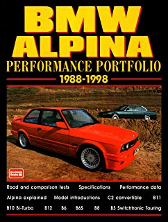 BMW Alpina Performance Portfolio 1988-98: A Collection of Road and Comparison Tests and