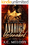 Avarice Unleashed (Hell on Earth Book 3)