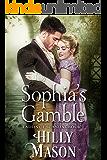 Sophia's Gamble (Ladies of Scandal Book 1)