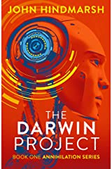 The Darwin Project: Book One: Annihilation Series (The Annihilation Series 1) Kindle Edition