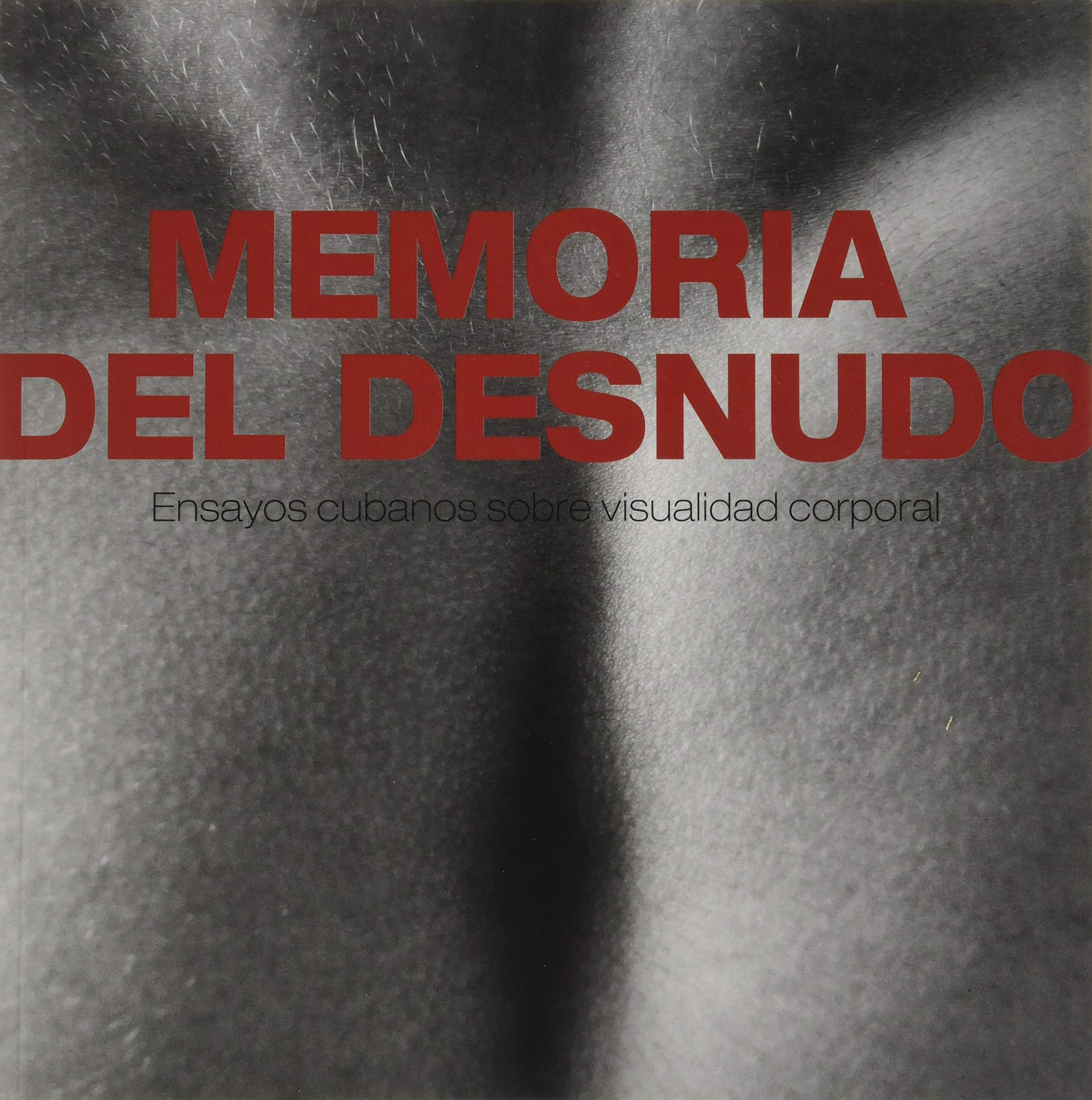 Memoria del desnudo: Amazon.es: Vv.Aa, Vv.Aa: Libros