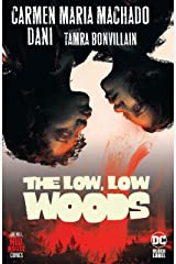 The Low, Low Woods (2019-2020) (The Low, Low Woods (2019-)) Kindle Edition