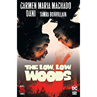 The Low, Low Woods (2019-2020) (The Low, Low Woods (2019-))