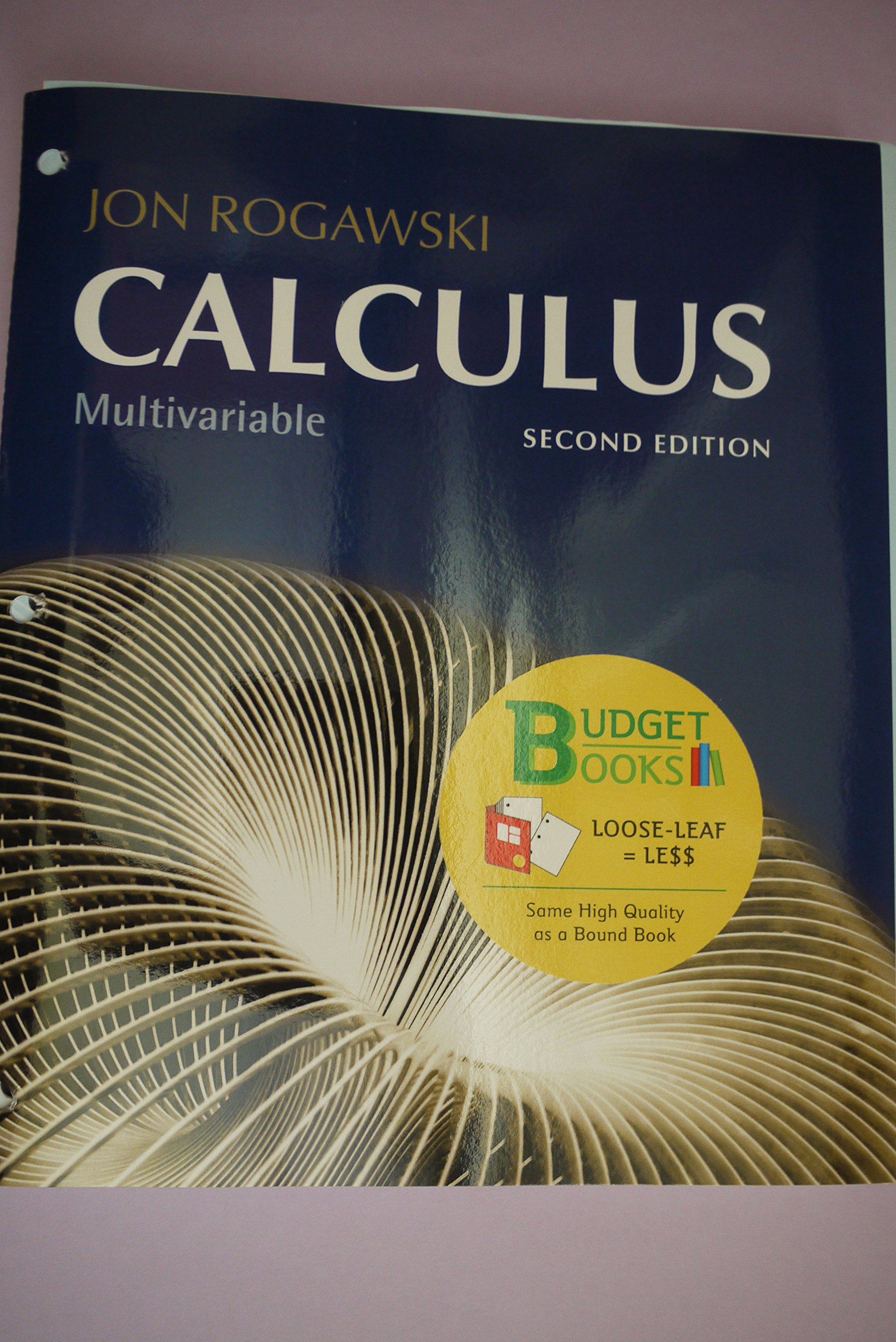 Jon rogawski calculus multivariable 2nd edition loose leaf loose jon rogawski calculus multivariable 2nd edition loose leaf loose leaf 2nd edition jon rogawski 9781464133824 amazon books fandeluxe Gallery