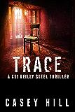 Trace - CSI Reilly Steel #5