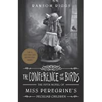Miss Peregrine's Peculiar Children 5. The Conference Of