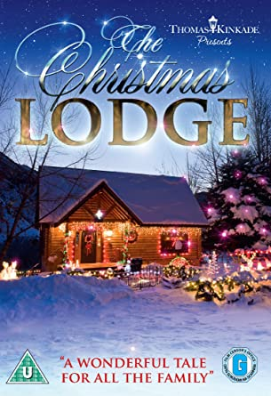thomas kinkade presents the christmas lodge dvd - The Christmas Lodge