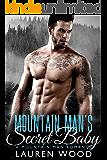 Mountain Man's Secret Baby