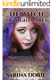 The Witch of Nightmares: Fairy Tales of Magic and Mystery (The Trouble With Hedge Witches Book 1)