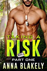 Taking a Risk, Part One (R.I.S.C. Book 1) Kindle Edition