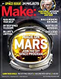 Make: Volume 47: The Space Issue (Make: Technology on Your Time)
