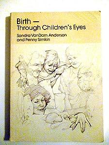 Birth-Through Children's Eyes