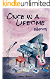 Once in a Lifetime: (Becky) (Unnamed Duo Book 1)