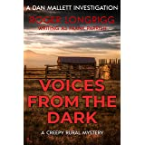 Voices From the Dark: A creepy rural mystery (Dan Mallett Investigations Book 8)