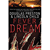 Fever Dream: An Agent Pendergast Novel (Agent Pendergast Series Book 10)