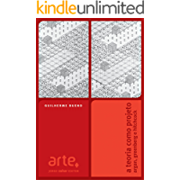 A teoria como projeto: Argan, Greenberg e Hitchcock (Arte +)