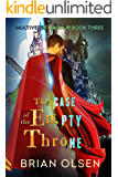 The Case of the Empty Throne (Multiverse Mashup Book 3)