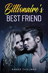 Billionaire's Best Friend (Billion Dollar Love Book 2) Kindle Edition
