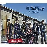 MISCHIEF(伊藤海都ver.) (CD)