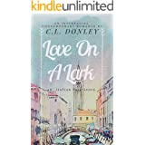 Love on a Lark: an International Romance
