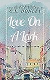 Love on a Lark: an Italian love story