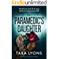 The Paramedic's Daughter : a shocking psychological thriller
