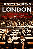 Henry Mayhew's London