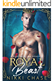 Royal Beast: A Dark Fairy Tale Romance