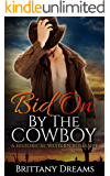 Bid On By The Cowboy