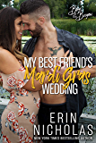 My Best Friend's Mardi Gras Wedding (Boys of the Bayou Book 1)