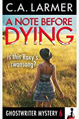 A Note Before Dying (A Ghostwriter Mystery Book 6) Kindle Edition
