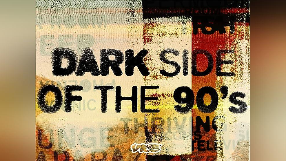 DARK SIDE OF THE 90S Season 1