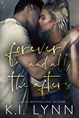 Forever and All the Afters Kindle Edition