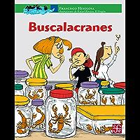 Buscalacranes (A LA Orilla Del Viento nº 140)