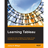 Learning Tableau - How Data Visualization Brings Business Intelligence to Life